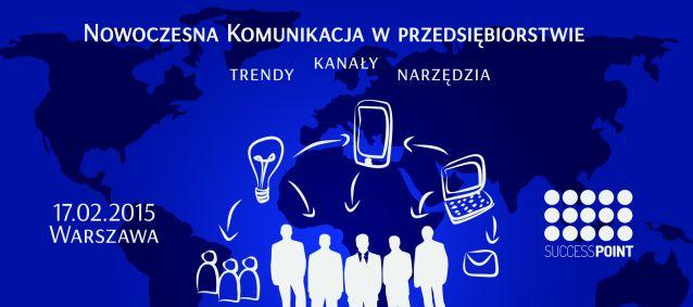 Nowoczesna komunikacja w przedsiębiorstwie - trendy, kanały, narzędzia