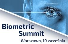 Biometric Summit - oblicza uwierzytelniania tożsamości