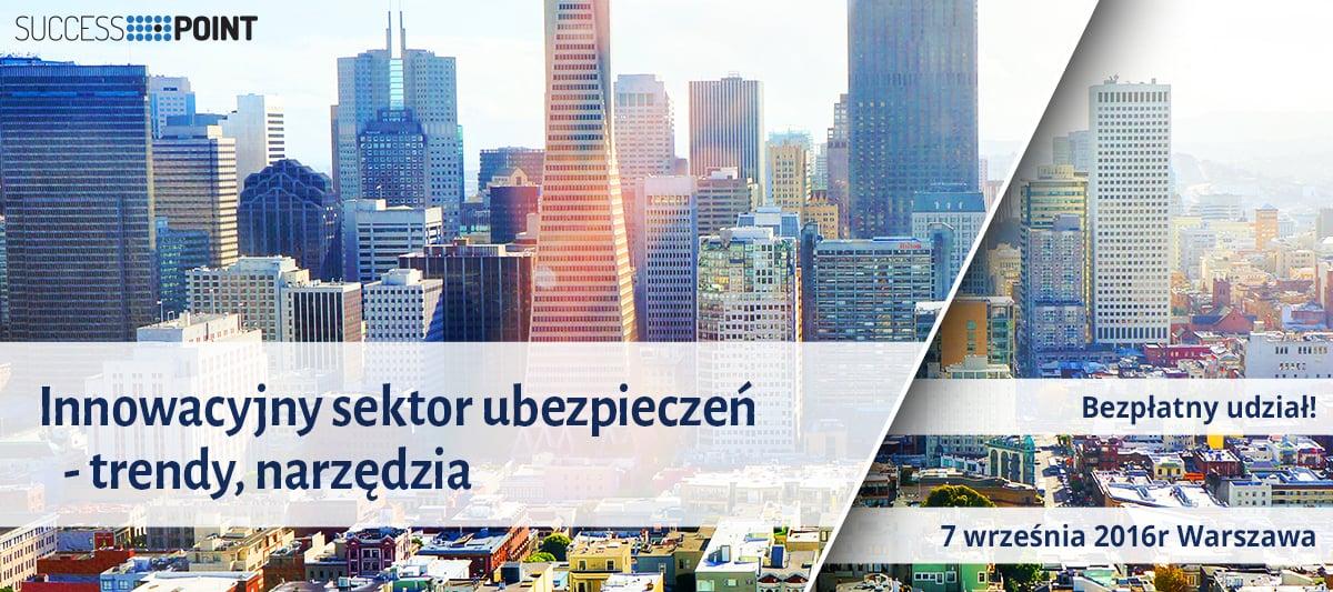 Konfernecja: Innowacyjny sektor ubezpieczeń - trendy, narzędzia